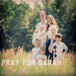 Please pray for Sarah (updated)